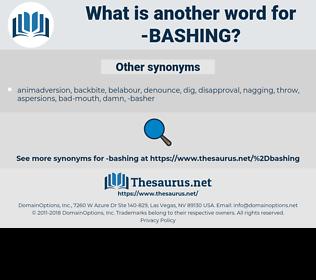 Bashing, synonym Bashing, another word for Bashing, words like Bashing, thesaurus Bashing