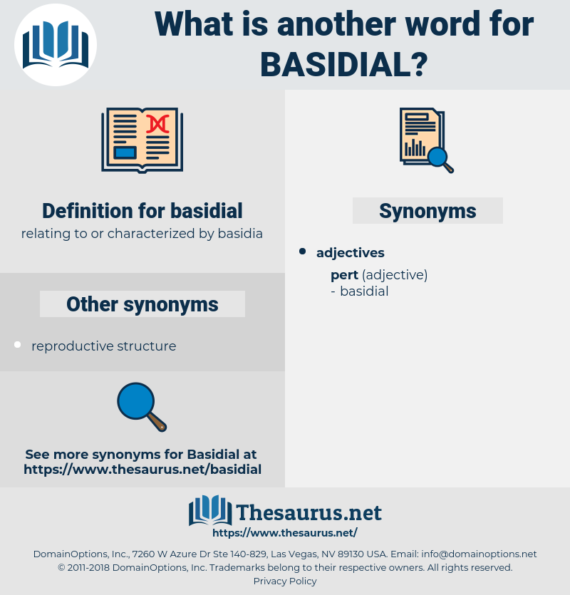 basidial, synonym basidial, another word for basidial, words like basidial, thesaurus basidial