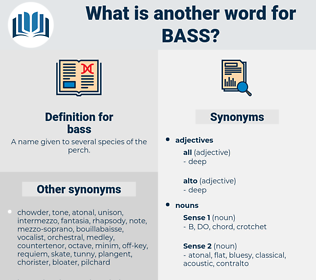 bass, synonym bass, another word for bass, words like bass, thesaurus bass