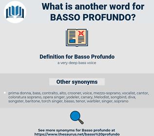 Basso Profundo, synonym Basso Profundo, another word for Basso Profundo, words like Basso Profundo, thesaurus Basso Profundo