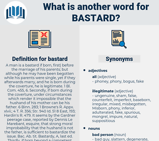 bastard, synonym bastard, another word for bastard, words like bastard, thesaurus bastard