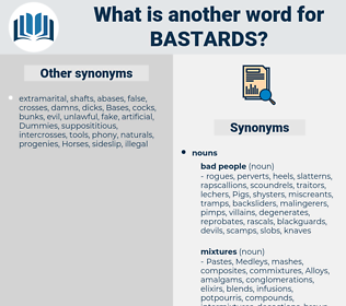 bastards, synonym bastards, another word for bastards, words like bastards, thesaurus bastards