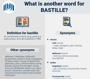 bastille, synonym bastille, another word for bastille, words like bastille, thesaurus bastille