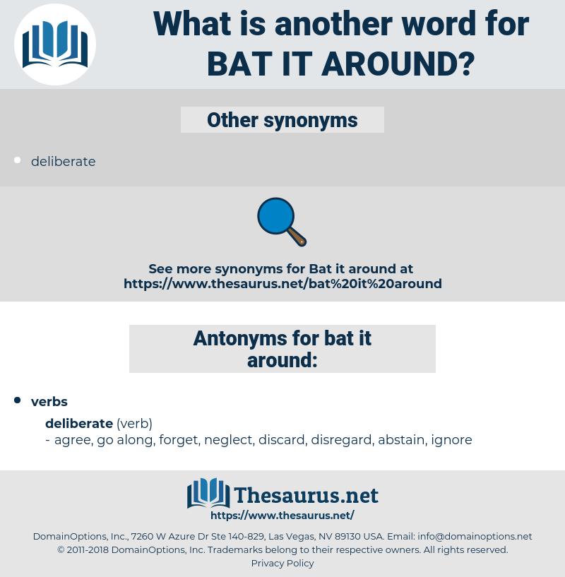 bat it around, synonym bat it around, another word for bat it around, words like bat it around, thesaurus bat it around