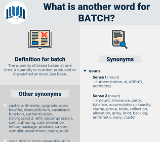 batch, synonym batch, another word for batch, words like batch, thesaurus batch
