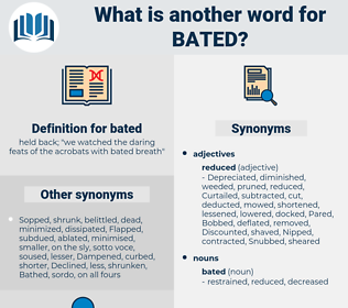 bated, synonym bated, another word for bated, words like bated, thesaurus bated