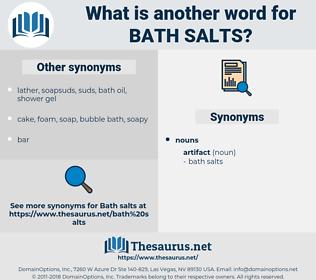 bath salts, synonym bath salts, another word for bath salts, words like bath salts, thesaurus bath salts