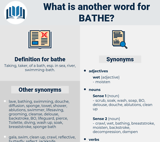 bathe, synonym bathe, another word for bathe, words like bathe, thesaurus bathe