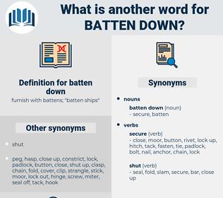 batten down, synonym batten down, another word for batten down, words like batten down, thesaurus batten down