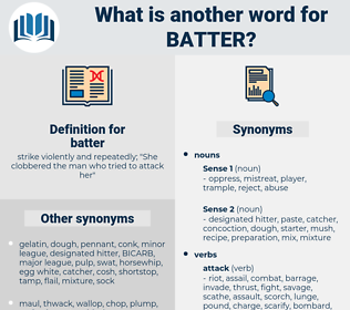 batter, synonym batter, another word for batter, words like batter, thesaurus batter