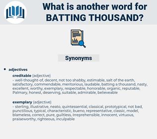 batting thousand, synonym batting thousand, another word for batting thousand, words like batting thousand, thesaurus batting thousand
