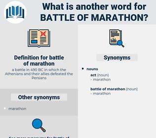 battle of marathon, synonym battle of marathon, another word for battle of marathon, words like battle of marathon, thesaurus battle of marathon