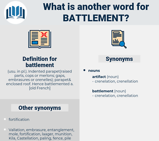 battlement, synonym battlement, another word for battlement, words like battlement, thesaurus battlement