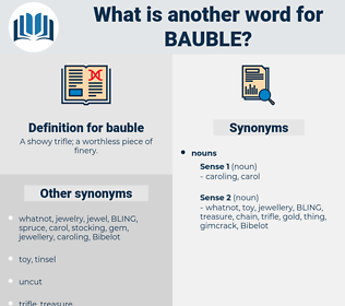 bauble, synonym bauble, another word for bauble, words like bauble, thesaurus bauble