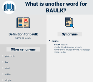 baulk, synonym baulk, another word for baulk, words like baulk, thesaurus baulk