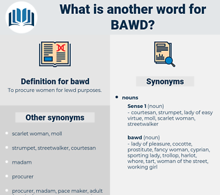bawd, synonym bawd, another word for bawd, words like bawd, thesaurus bawd
