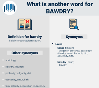 bawdry, synonym bawdry, another word for bawdry, words like bawdry, thesaurus bawdry