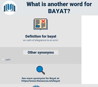 bayat, synonym bayat, another word for bayat, words like bayat, thesaurus bayat