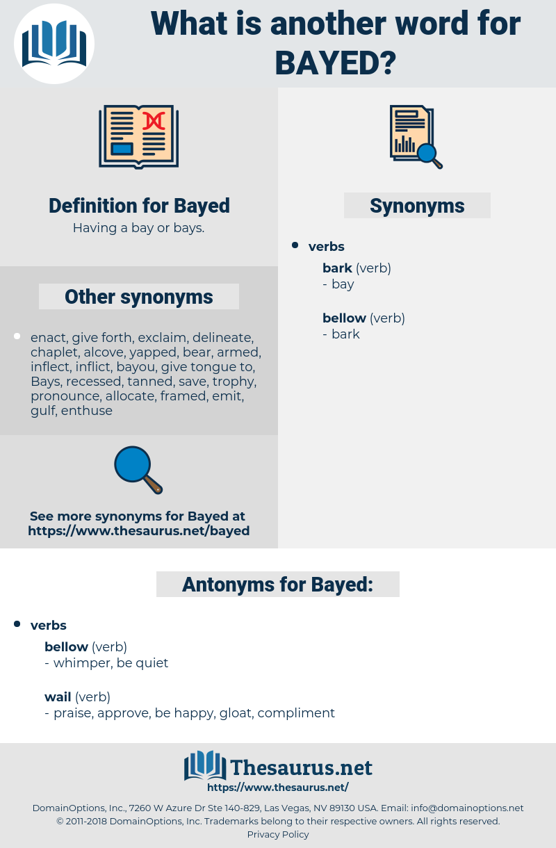 Bayed, synonym Bayed, another word for Bayed, words like Bayed, thesaurus Bayed