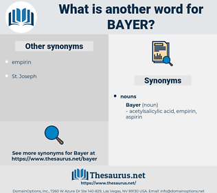 bayer, synonym bayer, another word for bayer, words like bayer, thesaurus bayer