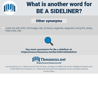 be a sideliner, synonym be a sideliner, another word for be a sideliner, words like be a sideliner, thesaurus be a sideliner
