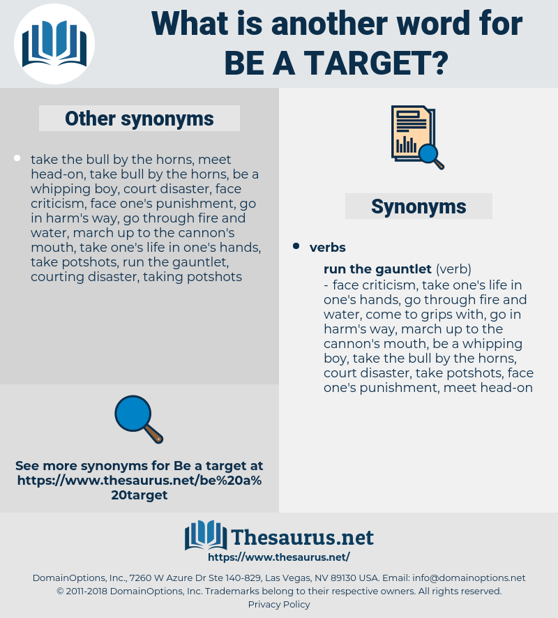 be a target, synonym be a target, another word for be a target, words like be a target, thesaurus be a target