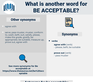 be acceptable, synonym be acceptable, another word for be acceptable, words like be acceptable, thesaurus be acceptable