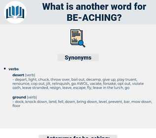 be-aching, synonym be-aching, another word for be-aching, words like be-aching, thesaurus be-aching