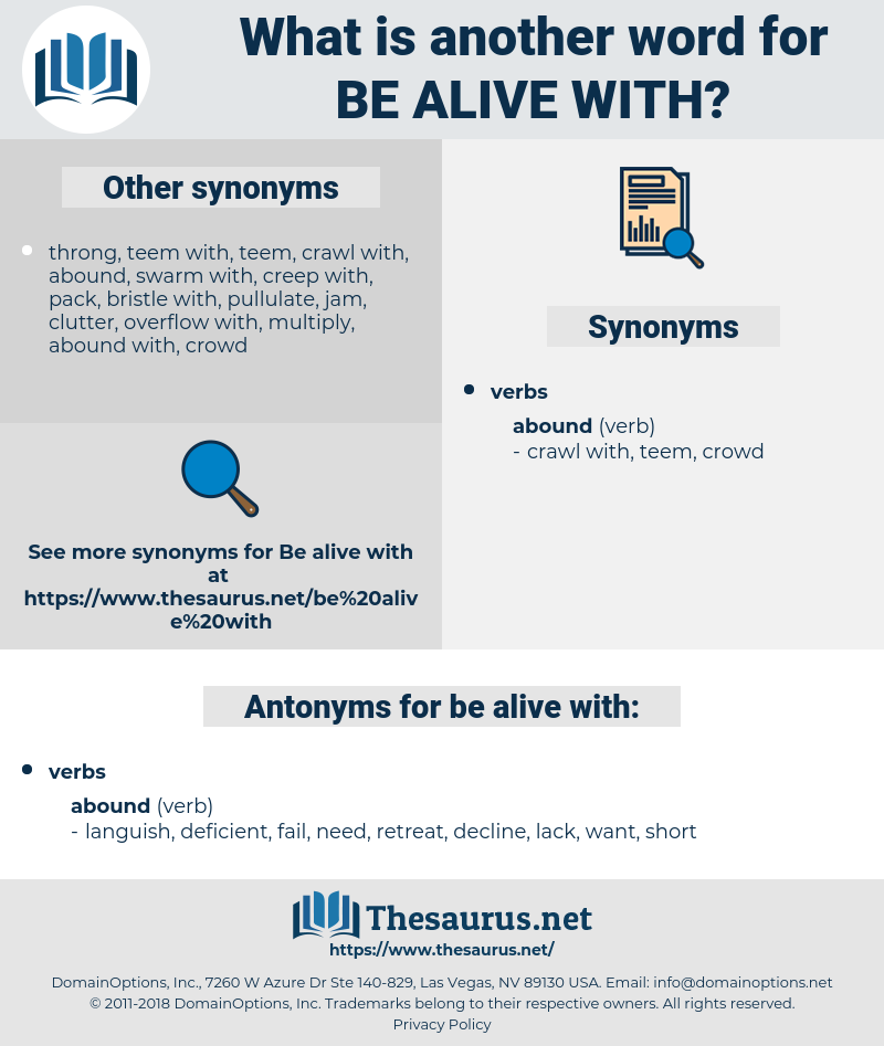 be alive with, synonym be alive with, another word for be alive with, words like be alive with, thesaurus be alive with