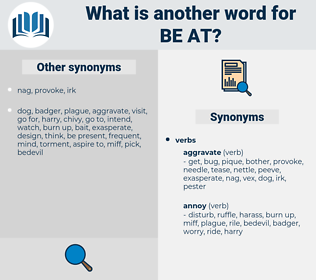 be at, synonym be at, another word for be at, words like be at, thesaurus be at