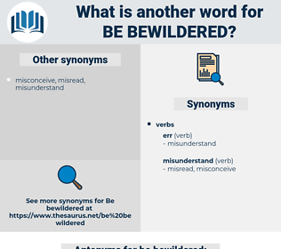be bewildered, synonym be bewildered, another word for be bewildered, words like be bewildered, thesaurus be bewildered