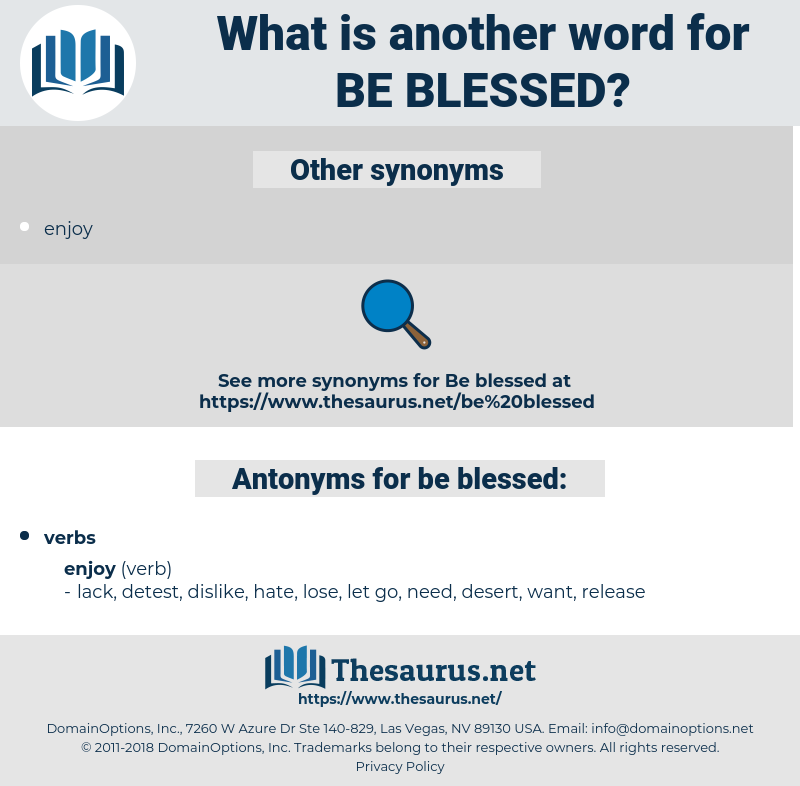 be blessed, synonym be blessed, another word for be blessed, words like be blessed, thesaurus be blessed