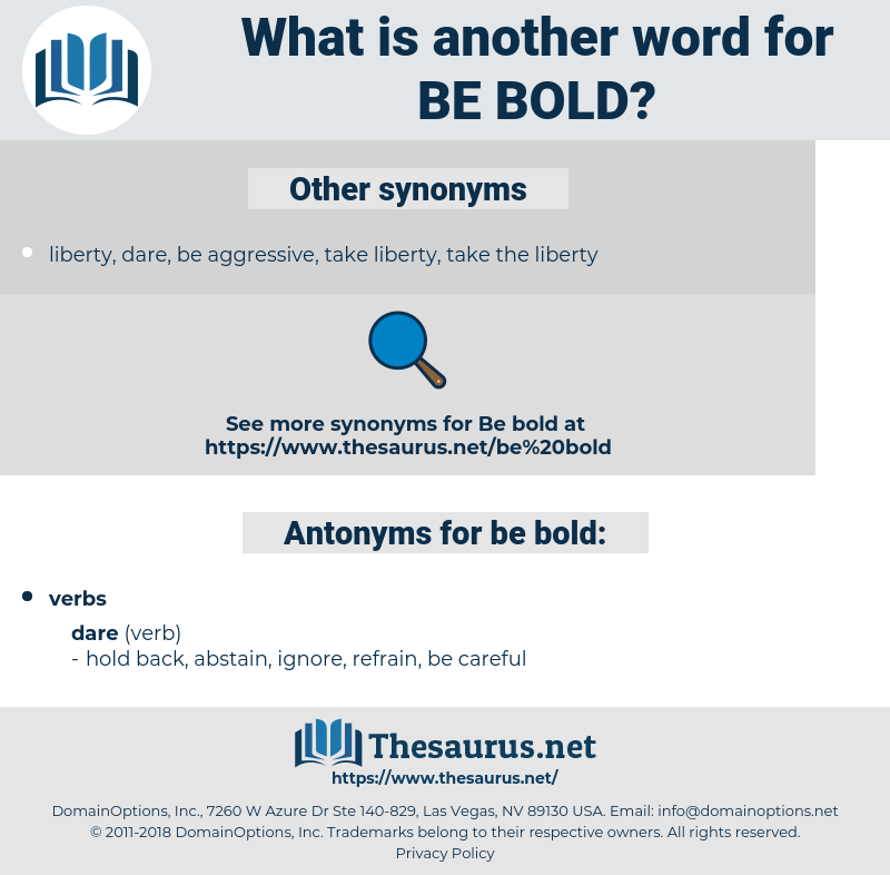 be bold, synonym be bold, another word for be bold, words like be bold, thesaurus be bold