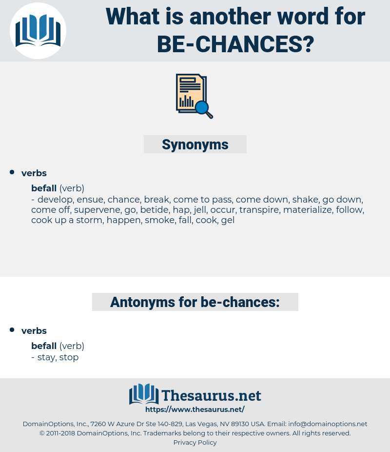 be chances, synonym be chances, another word for be chances, words like be chances, thesaurus be chances