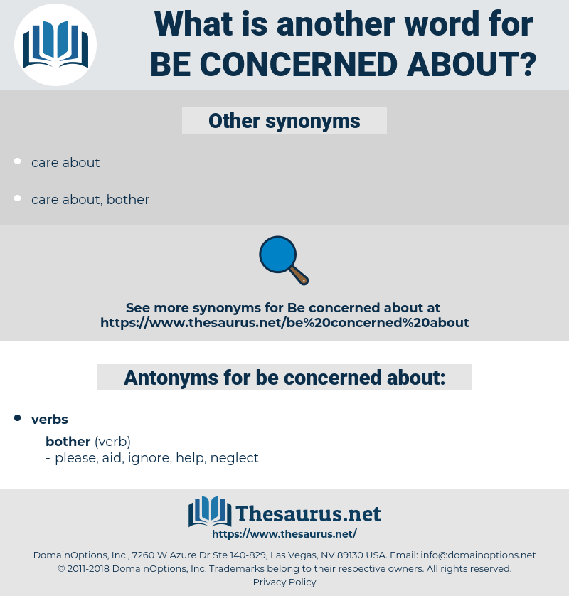 be concerned about, synonym be concerned about, another word for be concerned about, words like be concerned about, thesaurus be concerned about