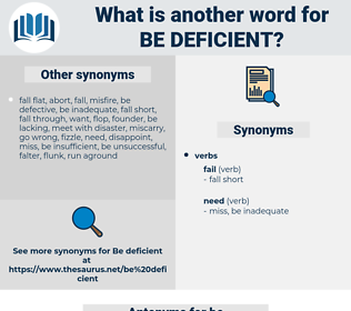 be deficient, synonym be deficient, another word for be deficient, words like be deficient, thesaurus be deficient