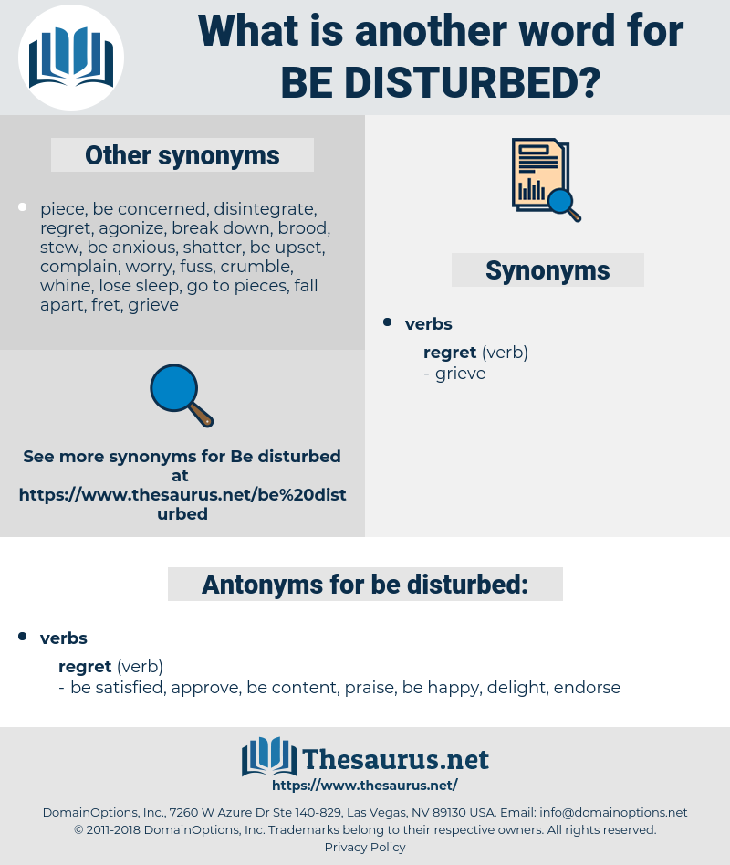 be disturbed, synonym be disturbed, another word for be disturbed, words like be disturbed, thesaurus be disturbed