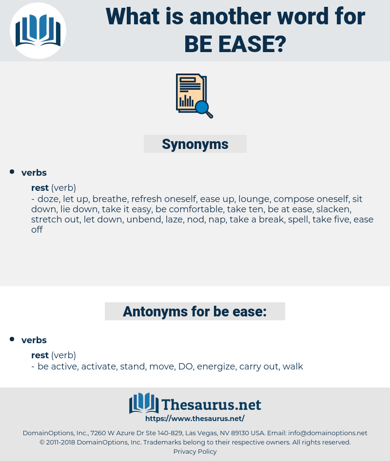 be ease, synonym be ease, another word for be ease, words like be ease, thesaurus be ease