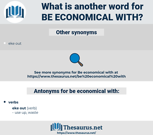 be economical with, synonym be economical with, another word for be economical with, words like be economical with, thesaurus be economical with
