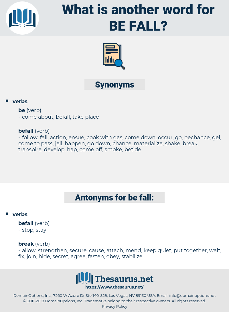 be-fall, synonym be-fall, another word for be-fall, words like be-fall, thesaurus be-fall