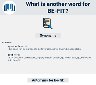 be fit, synonym be fit, another word for be fit, words like be fit, thesaurus be fit
