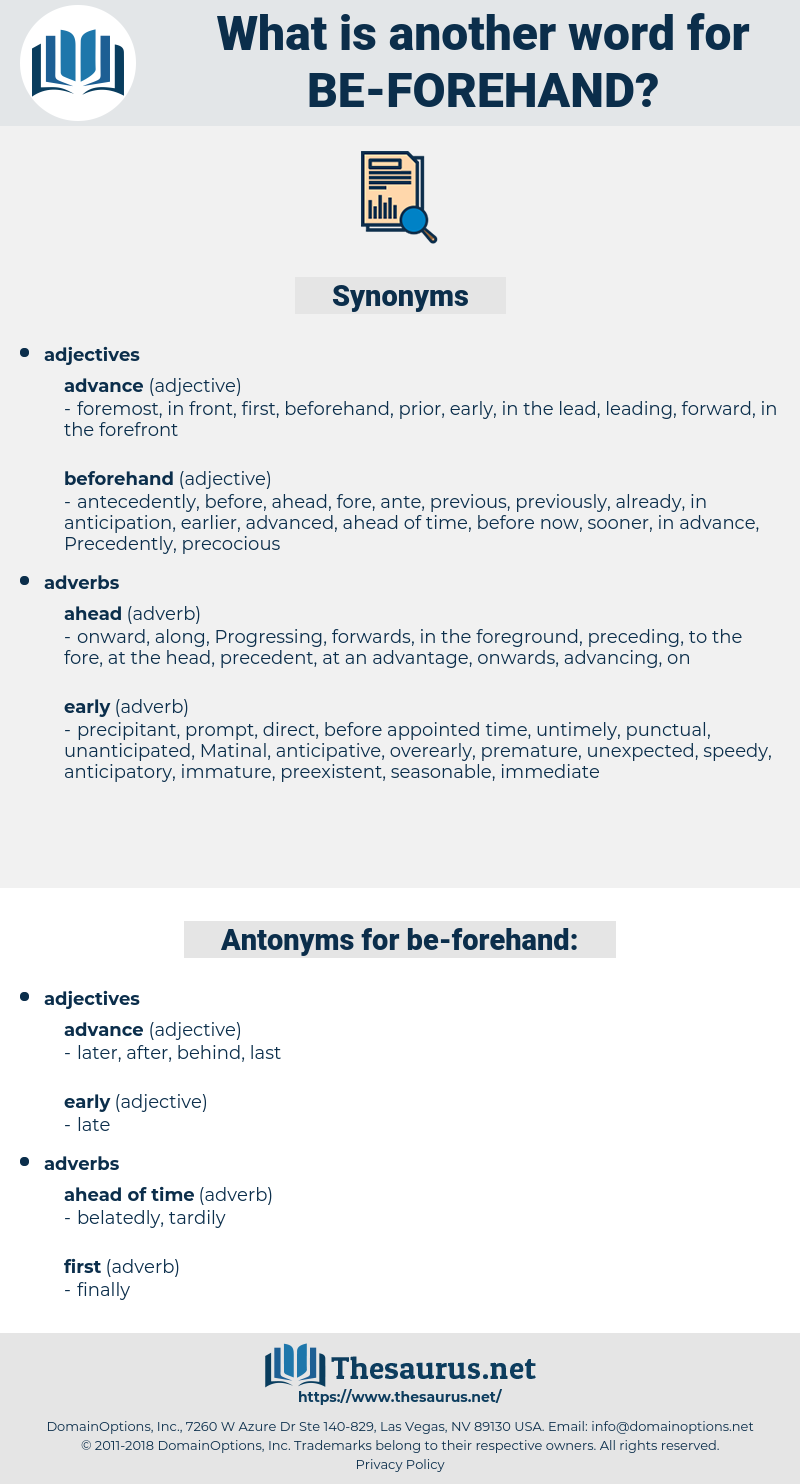 be-forehand, synonym be-forehand, another word for be-forehand, words like be-forehand, thesaurus be-forehand