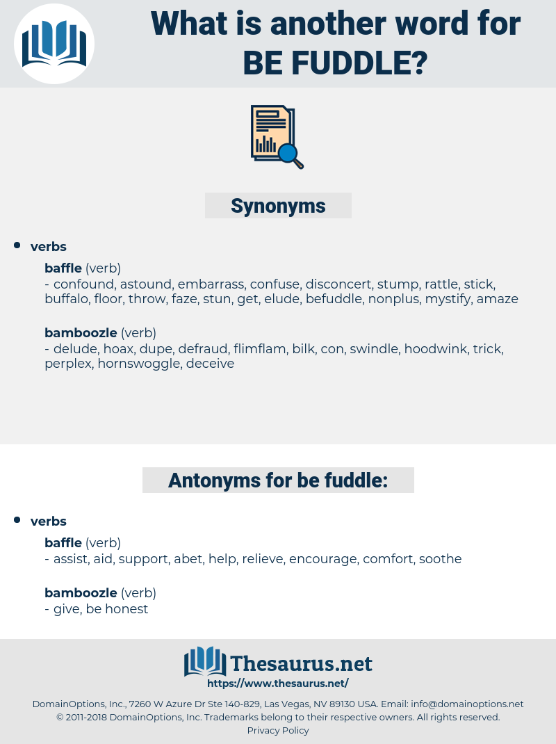 be-fuddle, synonym be-fuddle, another word for be-fuddle, words like be-fuddle, thesaurus be-fuddle