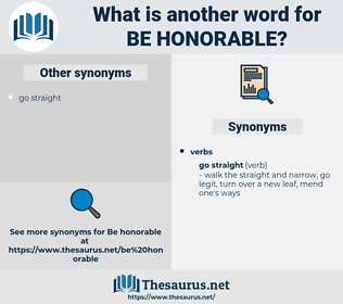be honorable, synonym be honorable, another word for be honorable, words like be honorable, thesaurus be honorable
