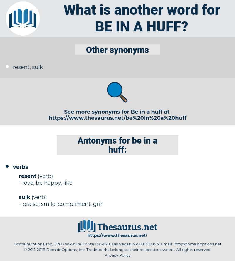 be in a huff, synonym be in a huff, another word for be in a huff, words like be in a huff, thesaurus be in a huff