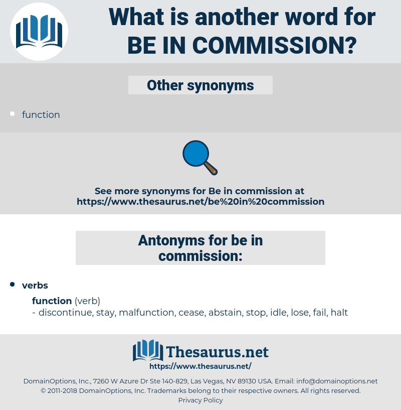 be in commission, synonym be in commission, another word for be in commission, words like be in commission, thesaurus be in commission