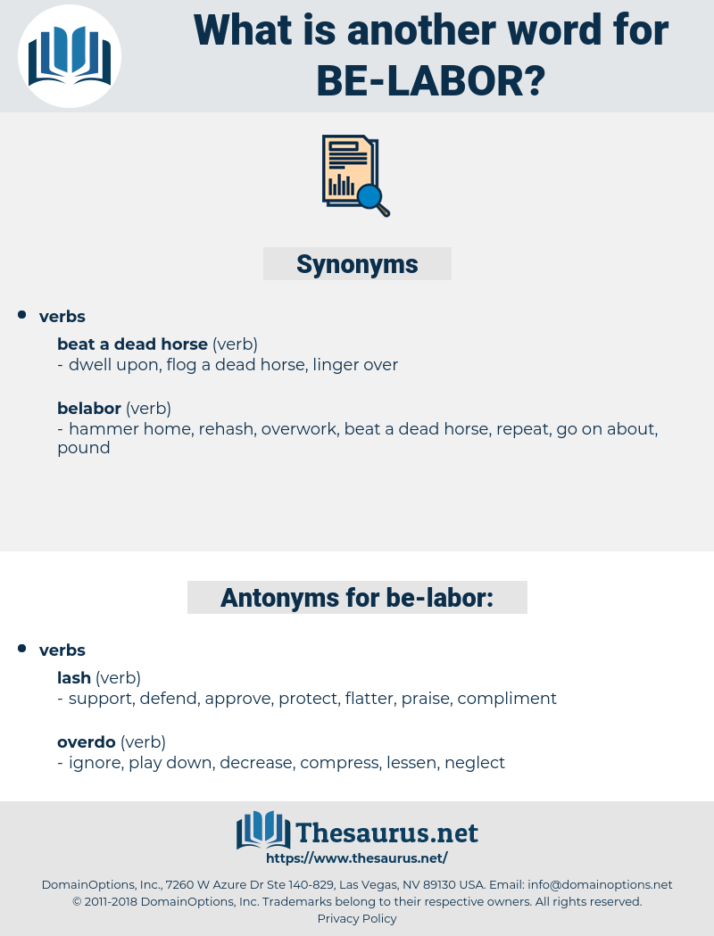 be labor, synonym be labor, another word for be labor, words like be labor, thesaurus be labor