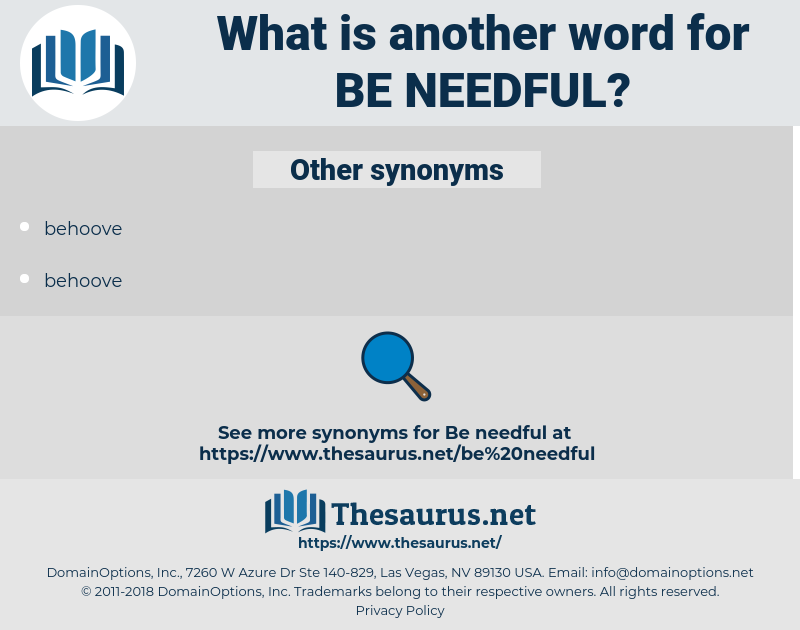 be needful, synonym be needful, another word for be needful, words like be needful, thesaurus be needful