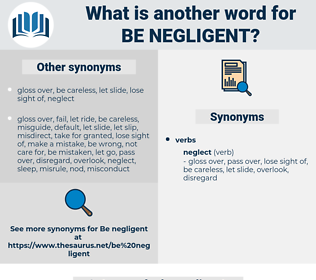 be negligent, synonym be negligent, another word for be negligent, words like be negligent, thesaurus be negligent