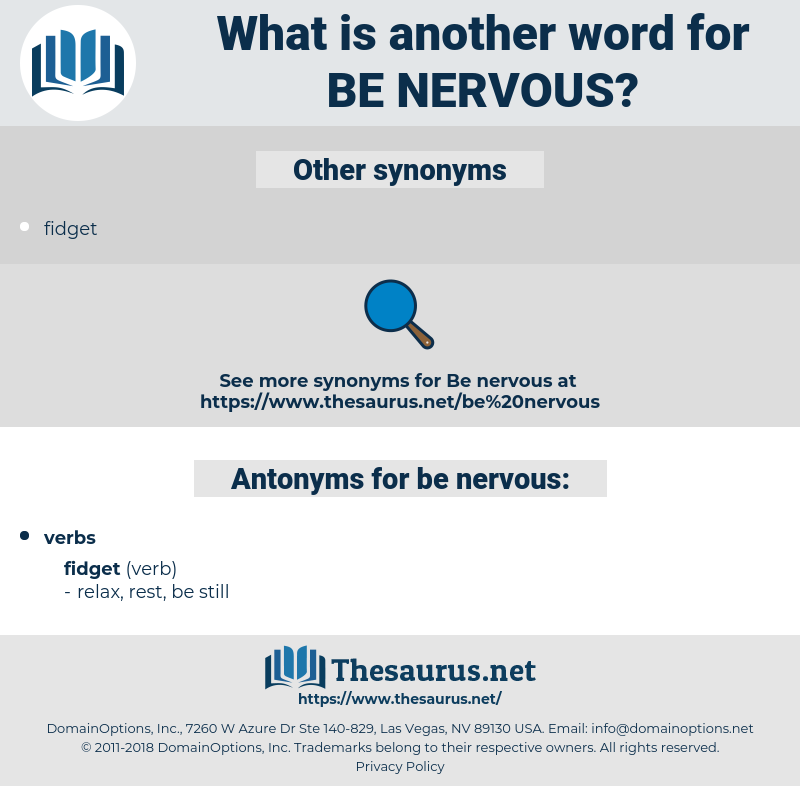 be nervous, synonym be nervous, another word for be nervous, words like be nervous, thesaurus be nervous